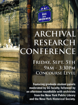 First Annual Graduate Center Archival Research Conference